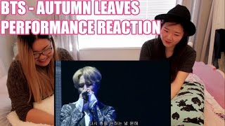 #BTS #방탄소년단 -  AUTUMN LEAVES 고엽 LIVE PERFORMANCE REACTION | emi feat. minji