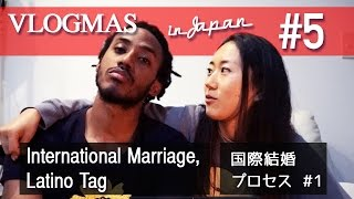 JAPAN VLOGMAS #5: International Marriage Process #1, Latino Tag|国際結婚 プロセス その1 - PlaythislifeAzusa