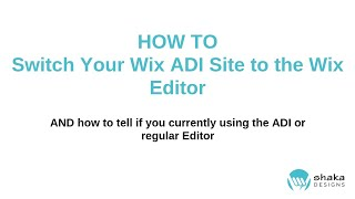 How to Switch Wix ADI to Wix Editor