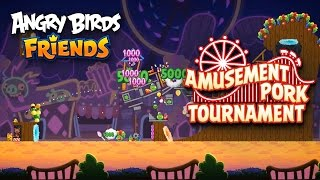 Angry Birds Friends - Amusement Pork tournament