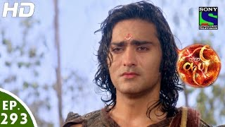 Suryaputra Karn - सूर्यपुत्र कर्ण - Episode 293 - 20th July, 2016