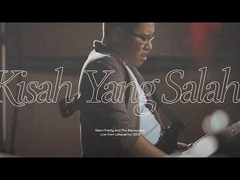 Kisah Yang Salah Glenn Fredly The Bakuucakar Live At Lokananta