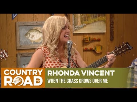 Xxx Mp4 Our Featured Artist Of The Week Rhonda Vincent Sings When The Grass Grows Over Me 3gp Sex