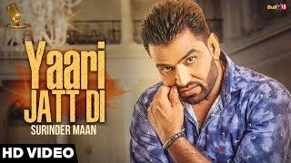 New Punjabi Songs 2016 | Yaari Jatt Di | Surinder Maan | Tashan Records | Latest Punjabi Songs 2016