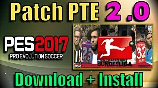[PES 2017] PTE Patch 2.0 : Download + Install on PC