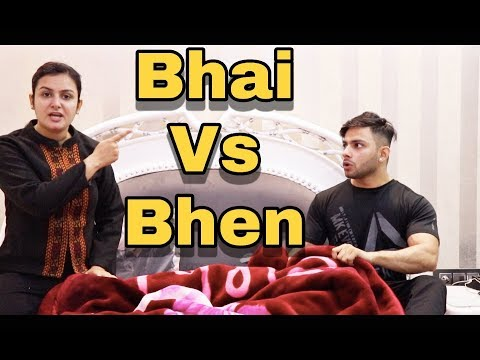 Xxx Mp4 BHAI Vs BHEN EVERY BROTHER Amp SISTER IN THIS WORLD AMAN GROVER 3gp Sex