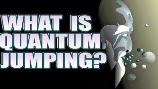 What Is Quantum Jumping? Quantum Meditation Leap Reality