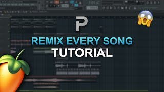 HOW TO REMIX EVERY SONG (2018) - FL Studio tutorial