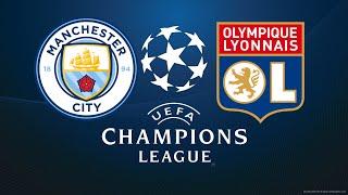 FIFA 18 MANCHESTER CITY VS LYON CHAMPIONS LEAGUE
