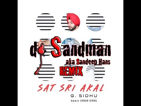 Xxx Mp4 Sat Sri Akal Dj Sandman Remix G Sidhu Urban Kinng Director Dice Latest Punjabi Songs 2017 3gp Sex