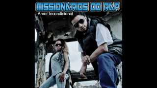 01 - MISSIONÁRIOS DO RAP - TAMO CHEGANDO - CD AMOR INCONDICIONAL COMPLETO