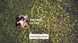 Lazy Rich - Hit That (Lazy Rich's Filtered Workout)