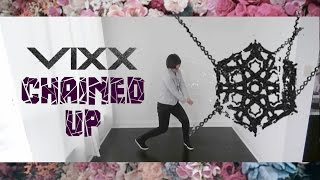 【KY】VIXX(빅스) — Chained up(사슬) DANCE COVER