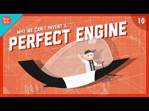 Why We Can't Invent a Perfect Engine: Crash Course Engineering #10