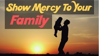 Show Mercy To Your Family | Mufti Menk