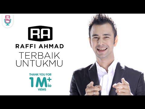 Raffi Ahmad - Terbaik Untukmu (Official Music Video) Mp3