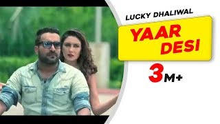 Yaar+Desi+%7C+Lucky+Dhaliwal+%7C+Latest+Punjabi+Song+2015+%7C++Speed+Records+Classic+Hitz