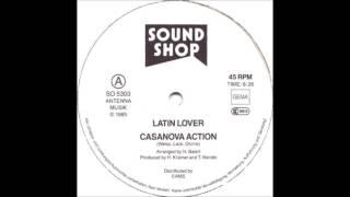 Latin Lover  – Casanova Action (Long & Hot-Version) 1985