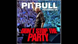 Don  39 t Stop The Party  - Pitbull ft  TJR.mp4