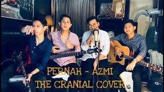 Pernah - Azmi (The Cranial Cover)