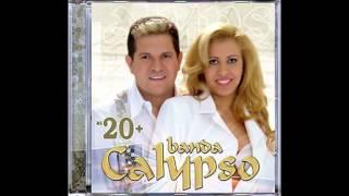 Banda Calypso - Como uma Virgem - @BandaCalypso