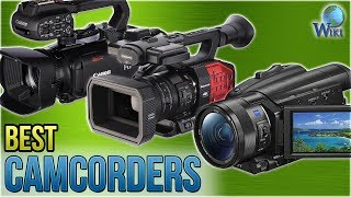 8 Best Camcorders 2018