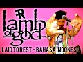 Download Video Lamb of God - Laid to Rest (Bahasa Indonesia) by THoC 3GP MP4 FLV