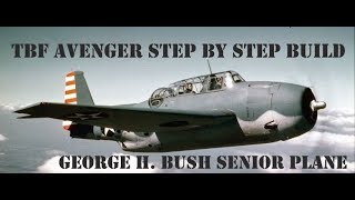 TBF Avenger Part 2/Step by Step build