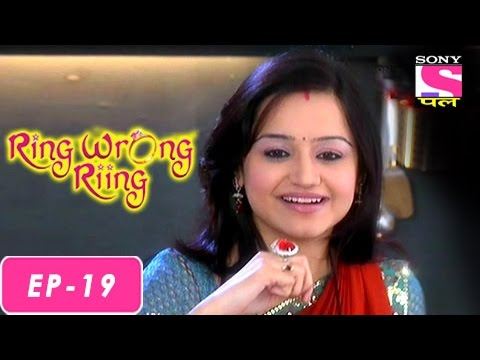 Ring Wrong Ring - रींग रॉंग रींग - Episode 19 - 14th July 2016