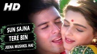 Sun Sajna Tere Bin Jeena Mushkil Hai   Alka Yagnik   Jeevan Yudh Songs   Mamta Kulkarni