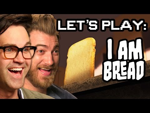Let s Play I am Bread