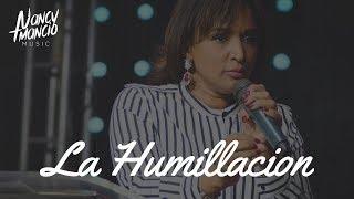 Nancy Amancio - La Humillación