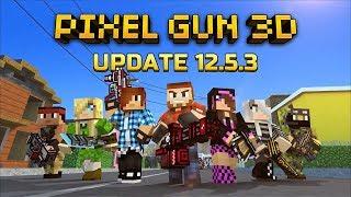 NEW PIXEL GUN 3D 12.5.3 OFFICIAL TRAILER! (2017)