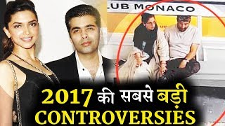 Bollywood stars that created biggest controversy in 2017!