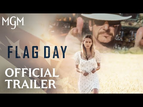FLAG DAY Official Trailer MGM Studios