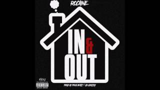 Rocaine   IN & Out