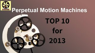 Top 10 Perpetual Motion Machines for 2013