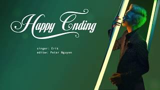 [1 hour replay ] Happy Ending - Erik