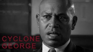 Cyclone George | Trailer | Available Now