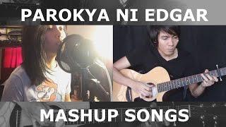 Parokya Ni Edgar Mashup Songs by Rovs Romerosa and Ralph Triumfo