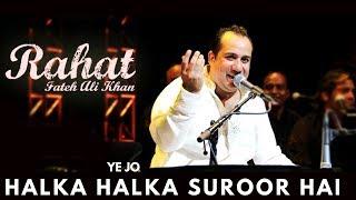 Rahat Fateh Ali Khan - Ye Jo Halka Halka Suroor Hai....  | Popular Qawwali