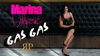 Marina Dalipovic - Gas Gas (Official 2016)HD