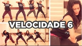 Velocidade 6 l Zumba Fitness l Choreo by Soul to Sole