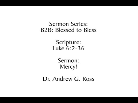B2B: Blessed to Bless: Mercy 2016-11-13