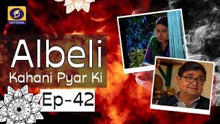 Albeli... Kahani Pyar Ki - Ep #42