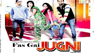 Latest Punjabi Comedy Movies 2018 - FAS GAI JUGNI | New Punjabi Full HD Movies | Balle Balle Tunes