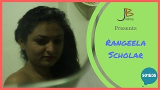 Rangeela Scholar | S01E05 | Indian Web Series |