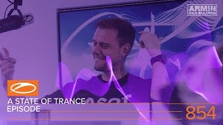 A State Of Trance Episode 854 (#ASOT854)
