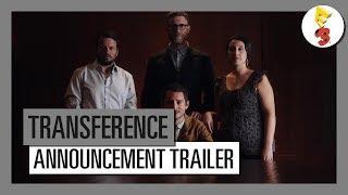 Transference - E3 Announcement trailer