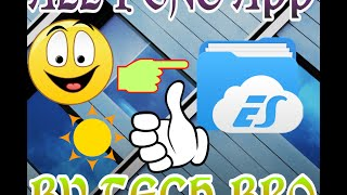 [HINDI]- ALL IN 1 APP #MUST DOWNLOAD#APP REVIEW#05#E S FILE EXPLORER#TECH BRO